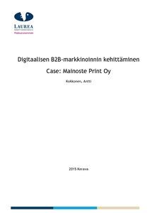 Digitaalisen B2B-markkinoinnin kehittäminen Case  Mainoste Print Oy  08e963cc64