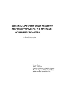 ESSENTIAL LEADERSHIP SKILLS NEEDED : TO RESPOND EFFECTIVELY IN