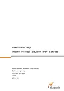 Internet Protocol Television (IPTV) Services