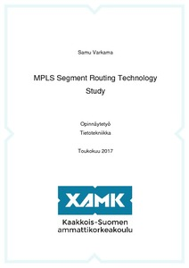 MPLS Segment Routing Technology Study