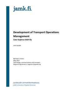 Development of Transport Operations Management : Case Kuljetus Eklöf Oy