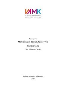 Marketing of Travel Agency via Social Media : Case: ''Best Travel