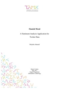Finnish mood : a sentiment analysis application for Twitter data