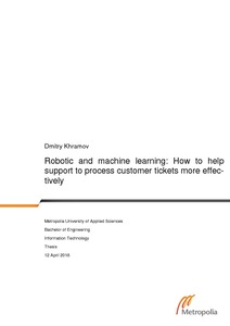 Robotic and machine learning: How to help support to process