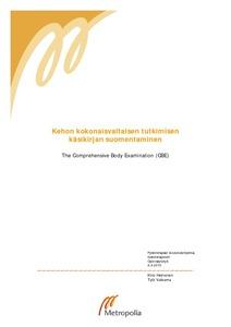 Kehon kokonaisvaltaisen tutkimisen käsikirjan suomentaminen   The  Comprehensive Body Examination (CBE) d40209f7ef