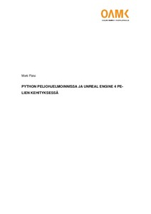 Python peliohjelmoinnissa ja Unreal Engine 4 pelien kehityksessä