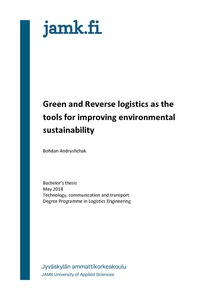 Green and Reverse Logistics as the Tools for improving environmental