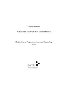 Tuomas Hentonen AUTOMATED SETUP OF TEST ENVIRONMENTS Master's Degree