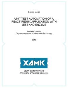 Bogdan Moroz - Unit Test Automation of a React-Redux Application