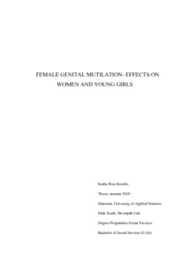 FEMALE GENITAL MUTILATION- EFFECTS ON WOMEN AND YOUNG GIRLS