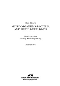 MICRO-ORGANISMS (BACTERIA AND FUNGI) IN BUILDINGS