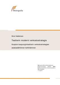 Teatterin moderni verkostostrategia   Kuopion kaupunginteatterin  verkostostrategian asiakaslähtöinen kehittäminen  f476cda730