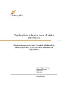Toiminnallinen voimistelu osana iäkkäiden aamurutiineja   iäkkäiden ja  asiantuntijoiden käsityksiä ja kokemuksia aamuvoimistelusta ja sen  yhteydestä ... afbd40acd7