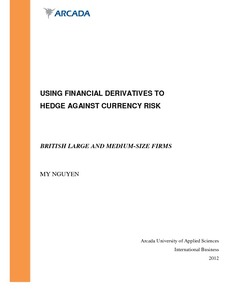 using financial derivatives to hedge against currency risk