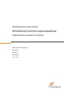 Silmävammat ja silmien suojaus squashissa   haastattelututkimus squashin  harrastajille 4eda16328b