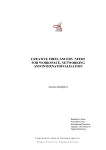 Creative Freelancers' Needs for Workspace, Networking and
