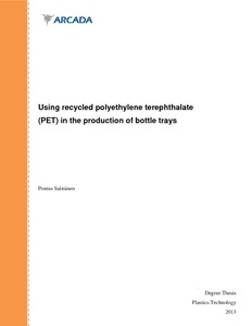 Using recycled polyethylene terephthalate (PET) in the