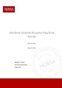 Joint Speech and Speaker Recognition Using Neural Networks