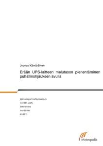Erään UPS-laitteen melutason pienentäminen puhallinohjauksen avulla  caad7f0868