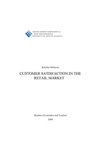 CUSTOMER SATISFACTION IN THE RETAIL MARKET