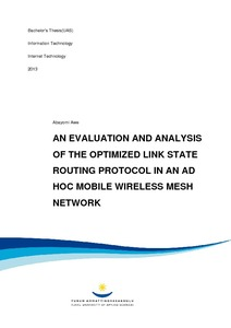 an evaluation and analysis of the optimized link state routing protocol