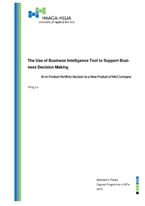 The Use of Business Intelligence Tool to Support Business